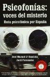 Portada de PSICOFONIAS: VOCES DEL MISTERIO: RUTA PSICOFONICA POR ESPAÑA