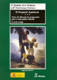 Portada de EL PROYECTO SPECTRUM : MANUAL DE EVALUACION PARA LA EDUCA CION INFANTIL