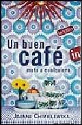 Portada de UN BUEN CAFE MATA A CUALQUIERA