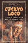 Portada de CUERVO LOCO: SABIDURIA Y PODER DE UN HOMBRE SAGRADO SIOUX