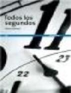 Portada de TODOS LOS SEGUNDOS