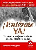 Portada de ¡ENTERATE YA!: LO QUE LAS MUJERES QUIEREN QUE LOS HOMBRES SEPAN
