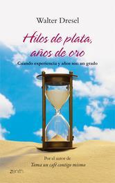 Portada de HILOS DE PLATA, AÑOS DE ORO