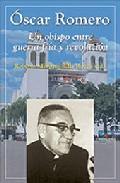 Portada de OSCAR ROMERO: UN OBISPO ENTRE GUERRA FRIA Y REVOLUCION