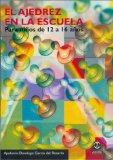 Portada de EL AJEDREZ EN LA ESCUELA: PARA NIÑOS DE 12 A 16 AÑOS