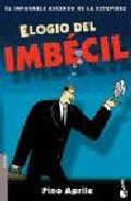 Portada de ELOGIO DEL IMBÉCIL