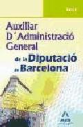 Portada de AUXILIAR D ADMINISTRACIO GENERAL DE LA DIPUTACIO DE BARCELONA