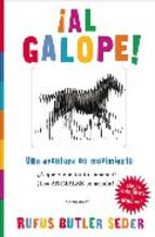 Portada de ¡AL GALOPE!: UNA AVENTURA EN MOVIMIENTO: ¿A QUE VIENE TANTA EMOCION? ¡ LOS ANIMALES EN ACCION!