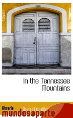 Portada de IN THE TENNESSEE MOUNTAINS