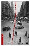 Portada de LOS CIPRESES CREEN EN DIOS