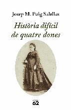 Portada de HISTÒRIA DIFÍCIL DE QUATRE DONES (EBOOK)