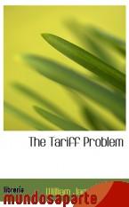 Portada de THE TARIFF PROBLEM