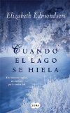 Portada de CUANDO EL LAGO SE HIELA (EBOOK)