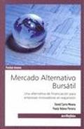 Portada de MERCADO ALTERNATIVO BURSATIL: UNA ALTERNATIVA DE FINANCIACION PARA EMPRESAS INNOVADORAS EN EXPANSION