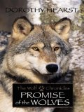 Portada de PROMISE OF THE WOLVES: THE WOLF CHRONICLES (HISTORICAL FICTION (HARDCOVER))