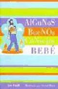 Portada de ALGUNOS BUENOS CONSEJOS: BEBE