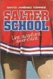 Portada de SALTER SCHOOL : UNA AVENTURA AMERICANA