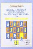 Portada de PROGRAMAS DE INTERVENCION COGNITIVO-CONDUCTUAL PARA NIÑOS CON DEFICIT DE ATENCION CON HIPERACTIVIDAD