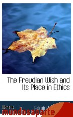 Portada de THE FREUDIAN WISH AND ITS PLACE IN ETHICS