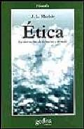 Portada de ETICA: LA INVENCION DE LO BUENO Y LO MALO