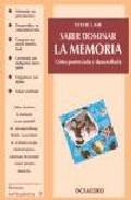 Portada de SABER DOMINAR LA MEMORIA: COMO POTENCIARLA Y DESARROLLARLA