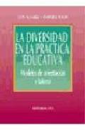 Portada de LA DIVERSIDAD EN LA PRACTICA EDUCATIVA: MODELOS DE ORIENTACION Y TUTORIA