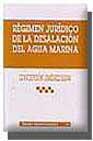 Portada de REGIMEN JURIDICO DE LA DESALACION DEL AGUA MARINA