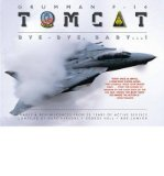 Portada de [( GRUMMAN F-14 TOMCAT: BYE-BYE, BABY...! - IMAGES & REMINISCENCES FROM 35 YEARS OF ACTIVE SERVICE )] [BY: DAVE PARSONS] [JUL-2011]