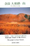 Portada de NARA. THE YAMATO ROAD. MOUNTAIN ABODES OF THE DEITIES