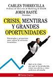 Portada de CRISIS, MENTIRAS Y GRANDES OPORTUNIDADES