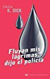 Portada de FLUYAN MIS LAGRIMAS, DIJO EL POLICIA