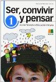 Portada de SER, CONVIVIR, PENSAR 1. ACCION TUTORIAL EN EDUCACION PRIMARIA