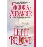 Portada de [(LET IT BE LOVE)] [BY: VICTORIA ALEXANDER]