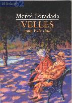 Portada de VELLES (AMB V DE VIDA) (EBOOK)