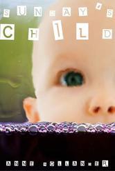 Portada de SUNDAY'S CHILD: LOVE, LOSS & REDEMPTION IN A TEXAS WINE BAR