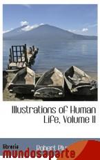 Portada de ILLUSTRATIONS OF HUMAN LIFE, VOLUME II