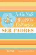 Portada de ALGUNOS CONSEJOS: SER PADRES