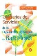 Portada de OPERARIOS DE SERVICIOS DE LA DIPUTACION PROVINCIAL DE BARCELONA: TEMARIO Y TEST DE LA PARTE ESPECIFICA