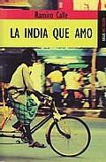 Portada de LA INDIA QUE AMO