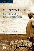 Portada de LA FELICITAT NO ÉS COMPLETA (EBOOK)