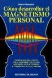 Portada de COMO DESARROLLAR EL MAGNETISMO PERSONAL