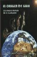Portada de ORIGEN DE GAIA: TEORIA HOLISTA EVOLUCION