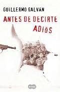 Portada de ANTES DE DECIRTE ADIOS