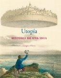 Portada de UTOPÍA: HISTORIA DE UNA IDEA (OJO DEL TIEMPO)