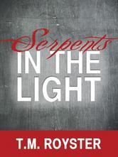 Portada de SERPENTS IN THE LIGHT