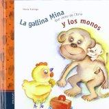 Portada de LA GALLINA MINA QUE VIENE DE CHINA Y LOS MONOS