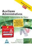 Portada de AUXILIARES ADMINISTRATIVOS DE LA AGENCIA VALENCIANA DE SALUD. SIMULACROS DE EXAMEN Y SUPUESTOS PRACTICOS