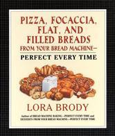 Portada de PIZZA, FOCACCIA, FLAT AND FILLED BREADS FOR YOUR BREAD MACHINE