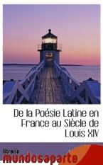 Portada de DE LA POÉSIE LATINE EN FRANCE AU SIÈCLE DE LOUIS XIV