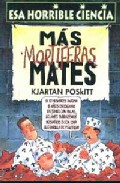 Portada de MAS MORTIFERAS MATES